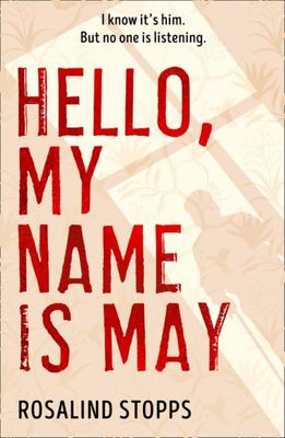 Hello My name is May