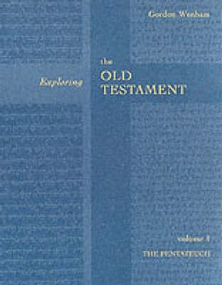 Exploring the Old Testament - The Pentateuch