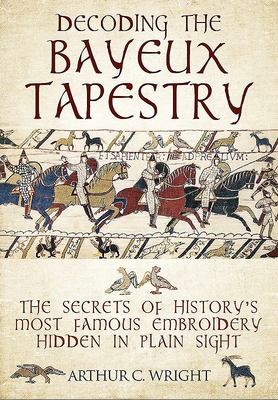 Decoding the Bayeux Tapestry