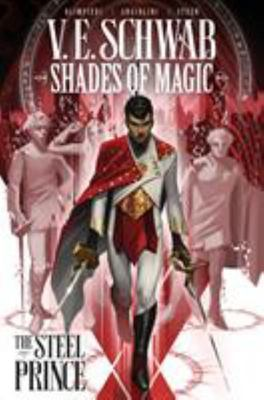 The Steel Prince  (#1 Shades of Magic)