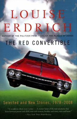 The Red Convertible - Selected and New Stories, 1978-2008