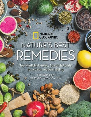 Nature's Best Remedies - Your Guide to Medicinal Herbs, Foods, and Essential Oils for Health and Well-Being