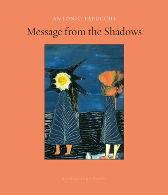 Message from the Shadows - Selected Stories