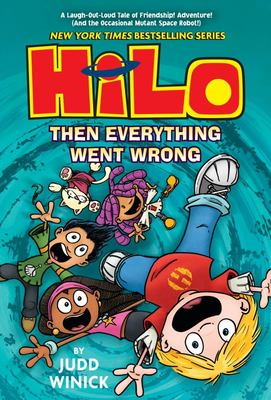 Then Everything Went Wrong (Hilo #5)