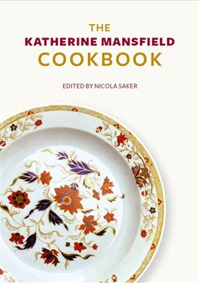 The Katherine Mansfield Cookbook