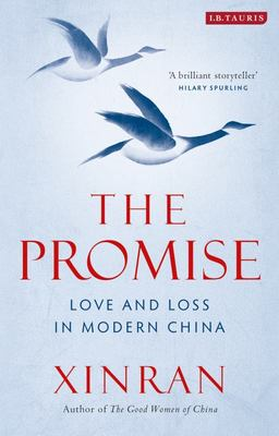 The Promise: Tales of Love and Loss in China