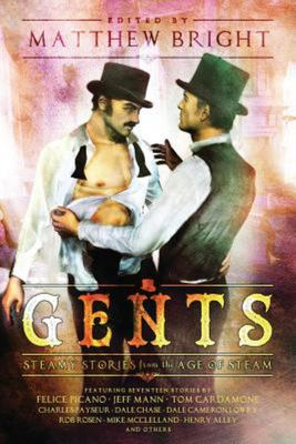 Gents - Steamy Stories from the Age of Steam