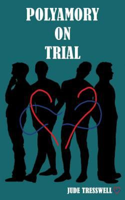 Polyamory on Trial