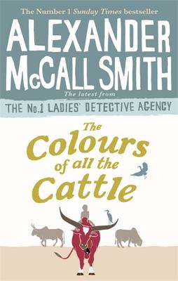 The Colours of All the Cattle (Detective Agency #19)