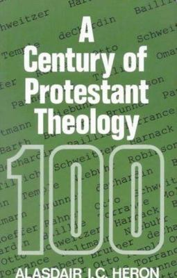Century of Protestant Theology