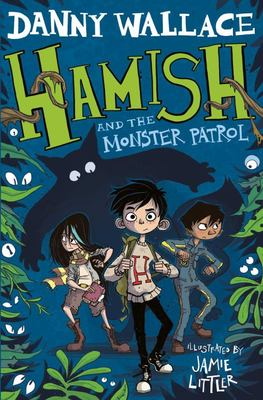Hamish and the Monster Patrol (Hamish #5)