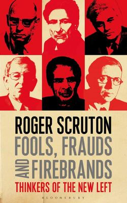 Fools, Frauds, and Firebrands