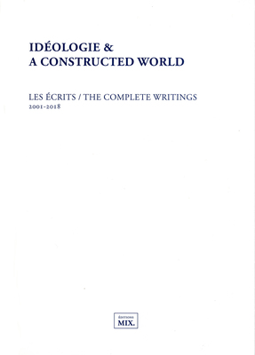 Ideology and a Constructed World - An Anthology