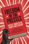Freedom of the Presses - Artists' Books in the Twenty-First Century