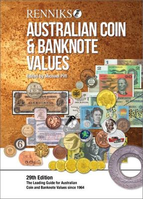 Renniks Australian Coin & Banknote Values 29th Edition HB