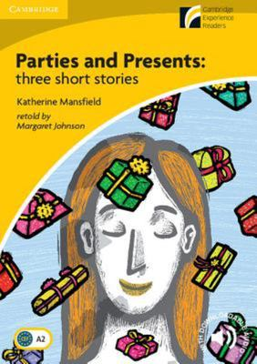 PARTIES AND PRESENTS: THREE SHORT STORIES LEVEL 2 ELEMENTARY/LOWER-INTERMEDIATE