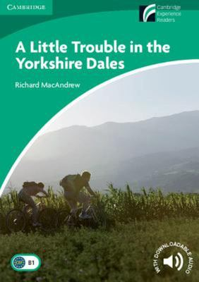 A Little Trouble in the Yorkshire Dales Level 3 Lower-Intermediate