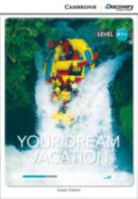 YOUR DREAM VACATION HIGH BEGINNING BOOK WITH ONLINE ACCESS