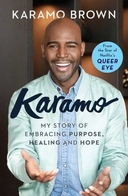Karamo - My Story of Embracing Purpose, Healing and Hope