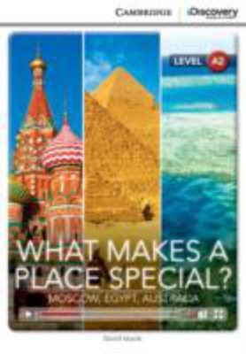 What Makes a Place Special? - Moscow, Egypt, Australia