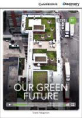 Our Green Future