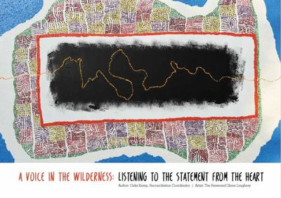 A Voice in the Wilderness - Listening to the Statement from the Heart
