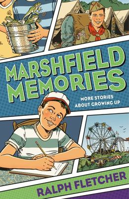 Marshfield Memories - More Stories about Growing Up