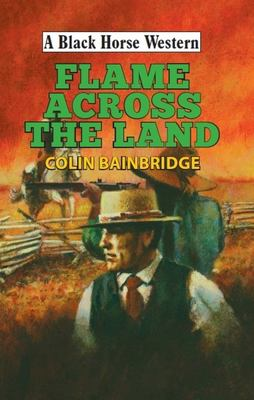 Flame Across the Land