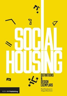 Social Housing Definitions and Design Exemplars