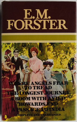 E M Forster Omnibus: Where Angels Fear to Tread ; [and], the Longest Journey ; [and], a Room with a View ; [and], Howards End ; [and], a Passage to India
