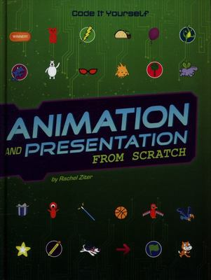 Animation and Presentation from Scratch