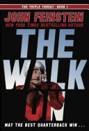 The Walk On - The Triple Threat Book 1