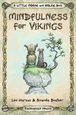 Mindfulness for Vikings - Inspirational Quotes and Pictures Encouraging a Happy Stress Free Life for Adults and Kids