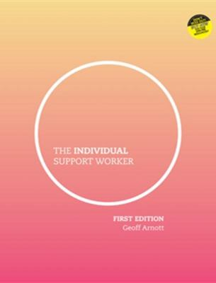 The Individual Support Worker: Ageing, Disability, Home and Community