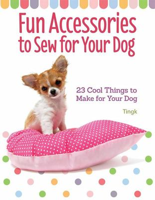 Fun Accessories to Sew for Your Dog - 22 Cool Things to Make for Your Dog