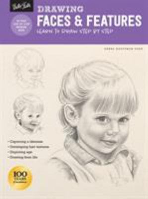 Faces and Features - Learn to Draw Step by Step