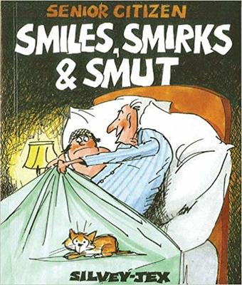 Smiles Smirks And Smut-Book