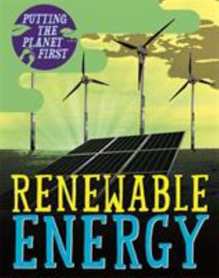 Renewable Energy (Putting the Planet First)