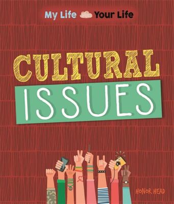 Cultural Issues (My Life, Your Life)