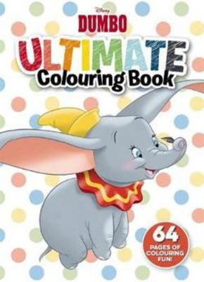 Disney: Dumbo - Ultimate Colouring Book