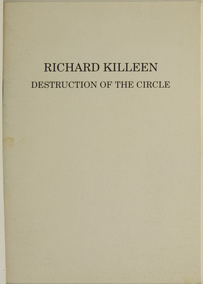 Richard Killeen: Destruction of the Circle