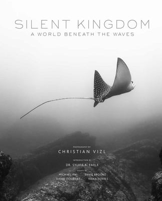 Silent Kingdom: A World Beneath the Waves