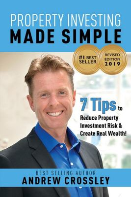 Property Investing Made Simple: Revised Edition 2019
