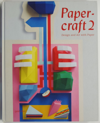 Papercraft: Design and Art with Paper 2