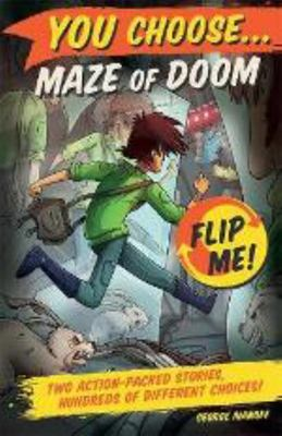 Maze of Doom / The Haunting of Spook House (You Choose Flip Me! 3 & 4)