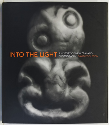 Into the Light : A History of New Zealand Photography