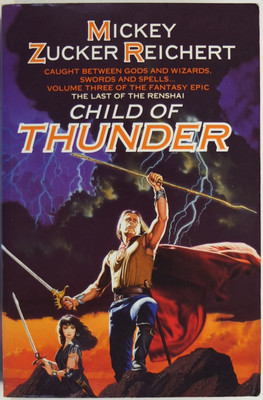 Child of Thunder: Vo,umne 3 of The Last of the Renshai