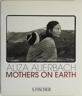 Aliza Auerbach: Mothers on Earth