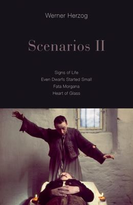 Scenarios II - Signs of Life, Even Dwarfs Started Small, Fata Morgana, Heart of Glass