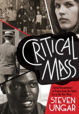 Critical Mass - Social Documentary in France from the Silent ERA to New Wave